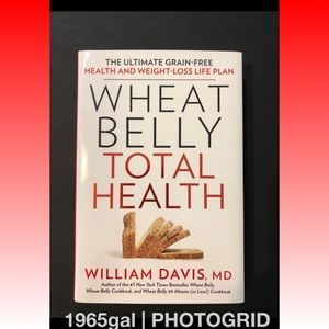 Wheat Belly Total Health : Weight Loss Plan Book